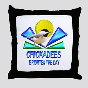 Chickadees Brighten the Day Throw Pillow