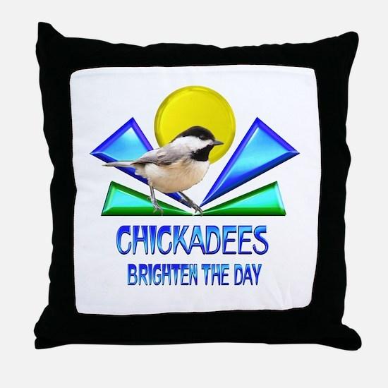 Chickadees Brighten the Day Throw Pillow