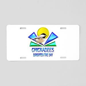Chickadees Brighten the Day Aluminum License Plate