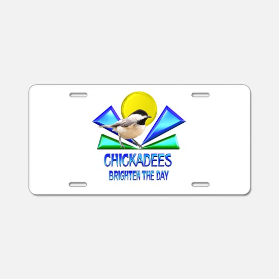 Chickadees Brighten the Day Aluminum License Plate