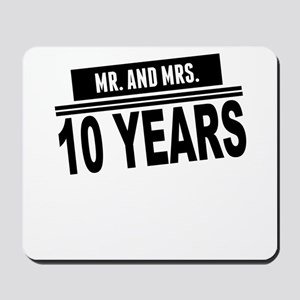 Mr. And Mrs. 10 Years Mousepad