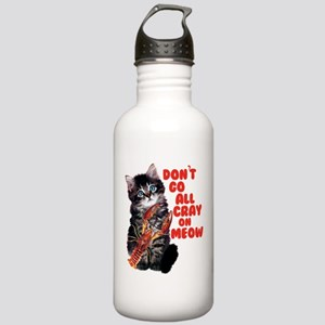Don't Go All Crazy On Stainless Water Bottle 1.0L