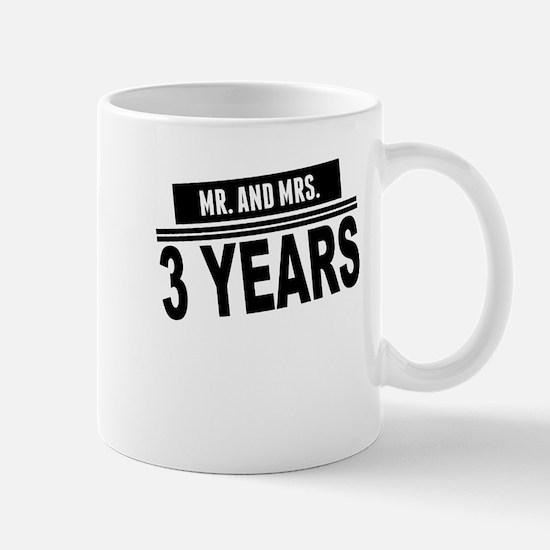 Mr. And Mrs. 3 Years Mugs