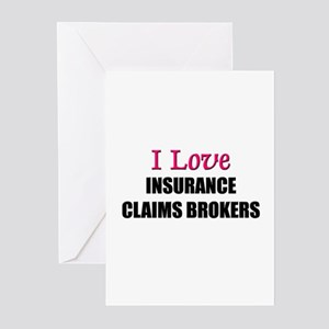 I Love INSURANCE CLAIMS BROKERS Greeting Cards (Pk