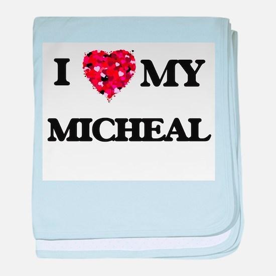 I love my Micheal baby blanket