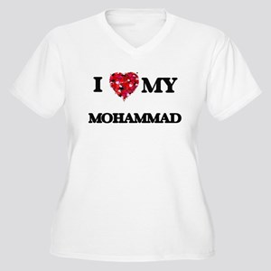 I love my Mohammad Plus Size T-Shirt