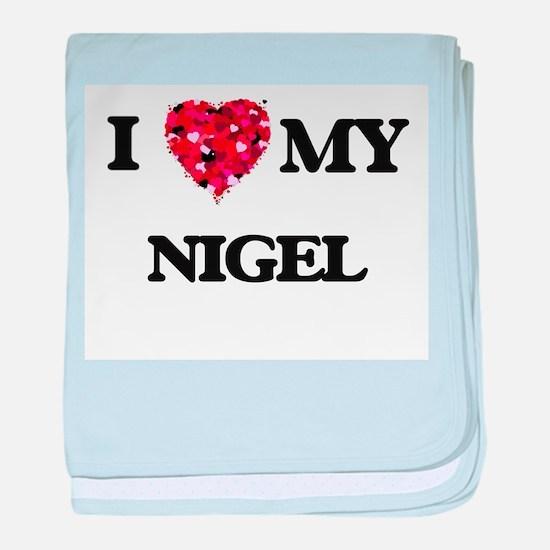I love my Nigel baby blanket