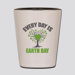 Every Day Earth Day Shot Glass