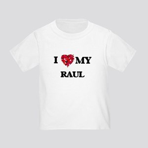 I love my Raul T-Shirt