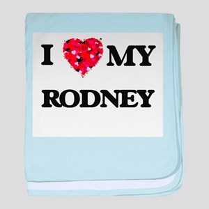 I love my Rodney baby blanket