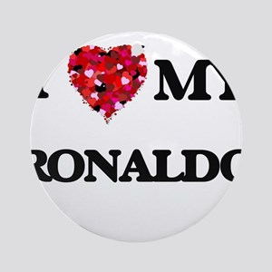 I love my Ronaldo Ornament (Round)