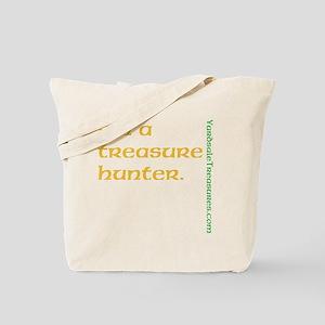 I'm a Treasure Hunter Tote Bag