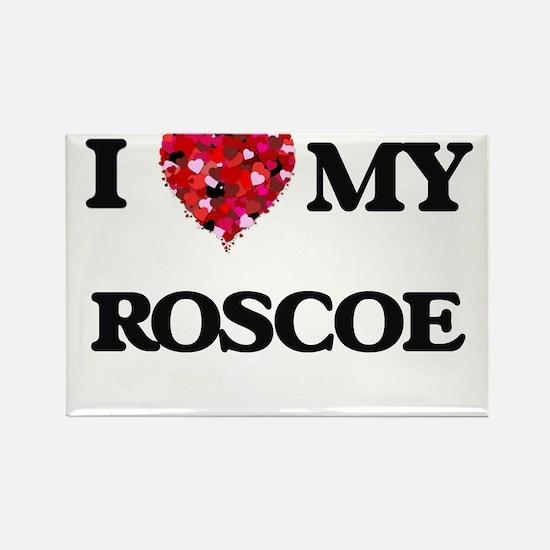 I love my Roscoe Magnets