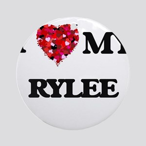 I love my Rylee Ornament (Round)