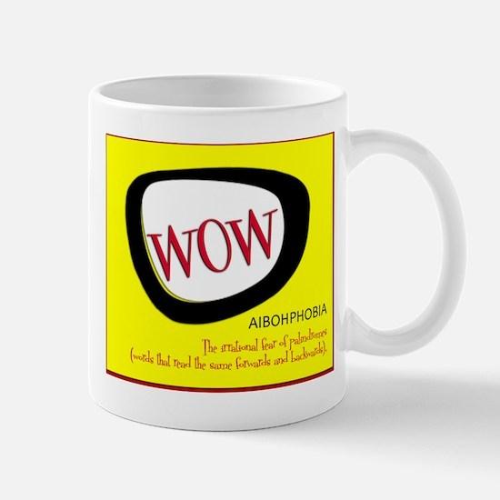 WOW AIBOHPHOBIA PALINDROMES Mug