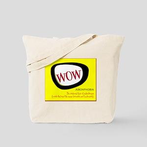 WOW AIBOHPHOBIA PALINDROMES Tote Bag