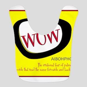 WOW AIBOHPHOBIA PALINDROMES Bib