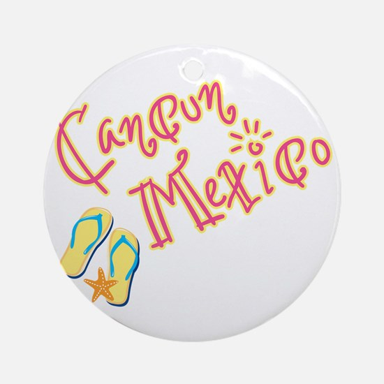 Cancun Mexico - Ornament (Round)