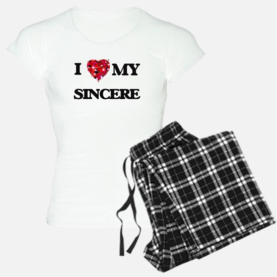 I love my Sincere Pajamas