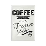Coffee and Positive Vibes Magnets
