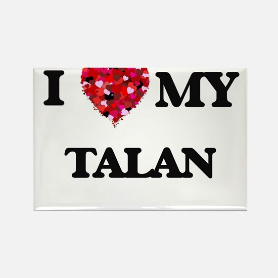 I love my Talan Magnets