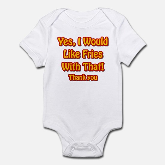 Fries Affirmative Infant Bodysuit