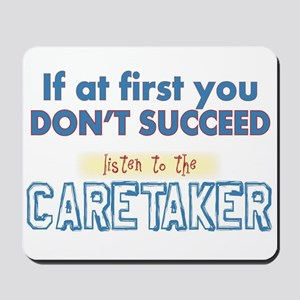 Caretaker Mousepad