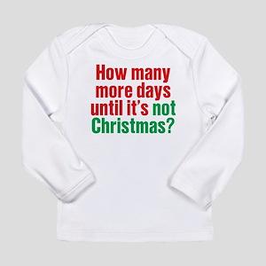 Not Christmas Long Sleeve T-Shirt