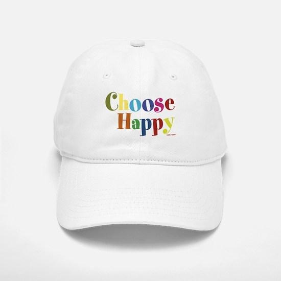 Choose Happy 01 Baseball Baseball Cap