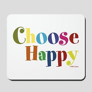 Choose Happy 01 Mousepad