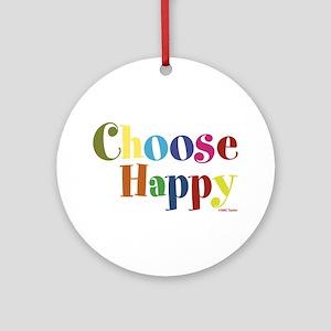 Choose Happy 01 Ornament (Round)
