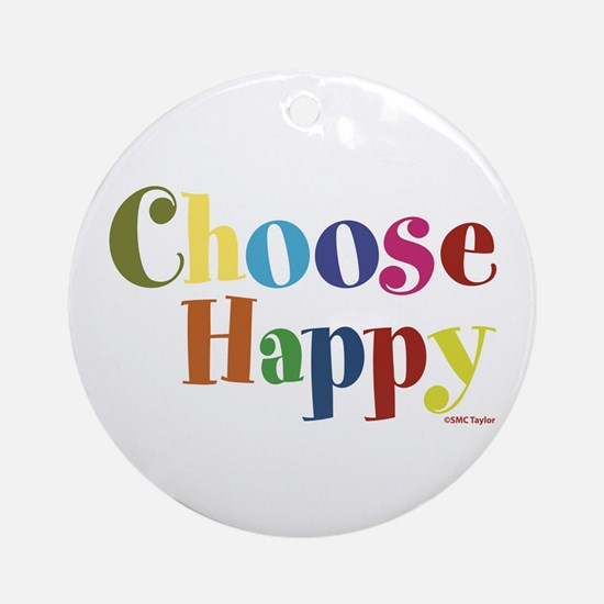 Choose Happy 01 Ornament (Round)