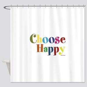 Choose Happy 01 Shower Curtain