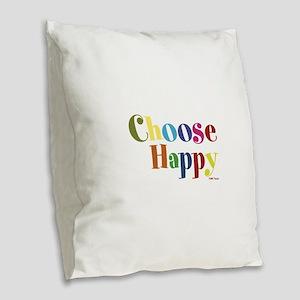 Choose Happy 01 Burlap Throw Pillow