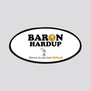 BARON HARDUP - DOWN TO MY LAST BILLION! Patch