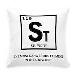 St Element-Stupidity Everyday Pillow