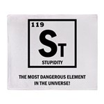 ST ELEMENT-STUPIDITY Throw Blanket