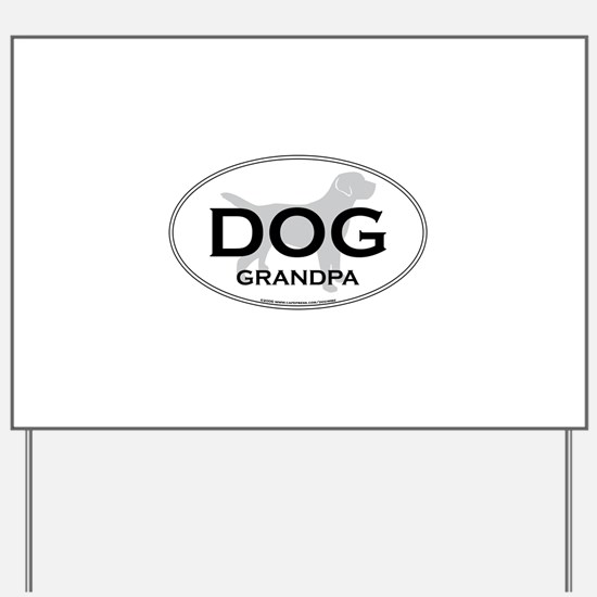 DOGGPA.png Yard Sign