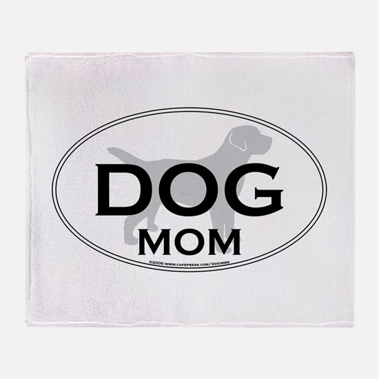 DOGMOM.png Throw Blanket