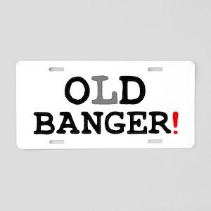 OLD BANGER! Aluminum License Plate