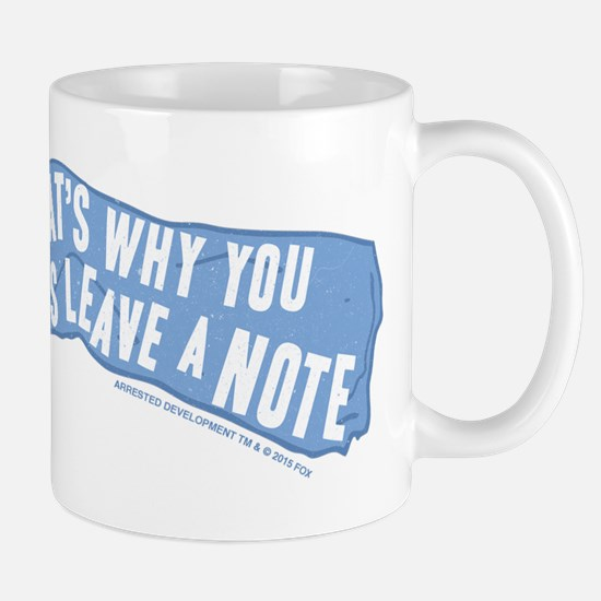 Arrested Development Leave a Note Mug