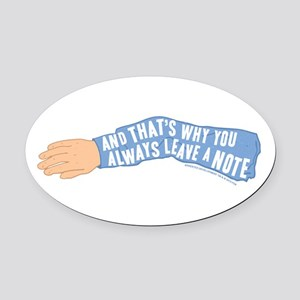 Arrested Development Leave a Note Oval Car Magnet