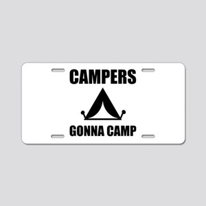 Campers Gonna Camp Aluminum License Plate