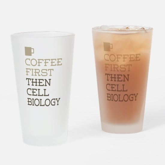 Coffee Then Cell Biology Drinking Glass