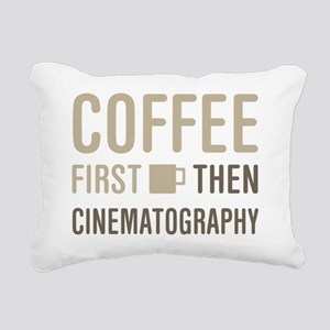 Coffee Then Cinematograp Rectangular Canvas Pillow