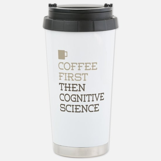 Coffee Then Cognitive S Stainless Steel Travel Mug