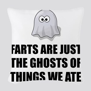 Farts Are Ghosts Woven Throw Pillow