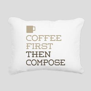 Coffee Then Compose Rectangular Canvas Pillow