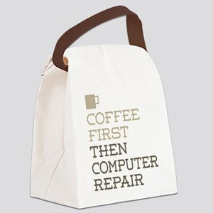 Coffee Then Computer Repair Canvas Lunch Bag
