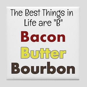 Bacon, Butter, Bourbon... Tile Coaster